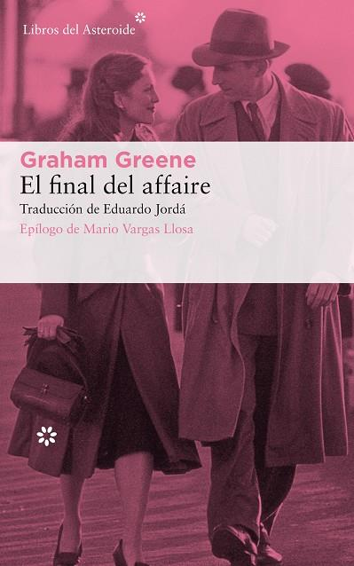 EL FINAL DEL AFFAIRE | 9788417007805 | GRAHAM GREENE