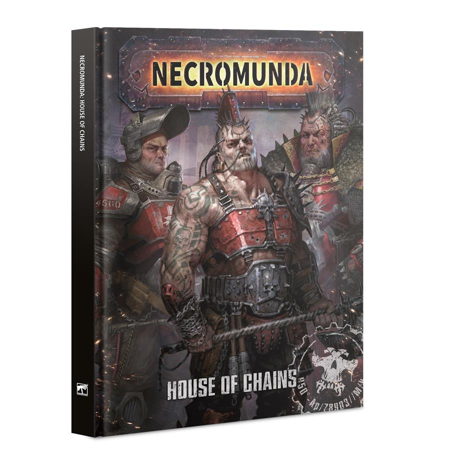 NECROMUNDA: HOUSE OF CHAINS (ENGLISH) | 9781788269452 | GAMES WORKSHOP