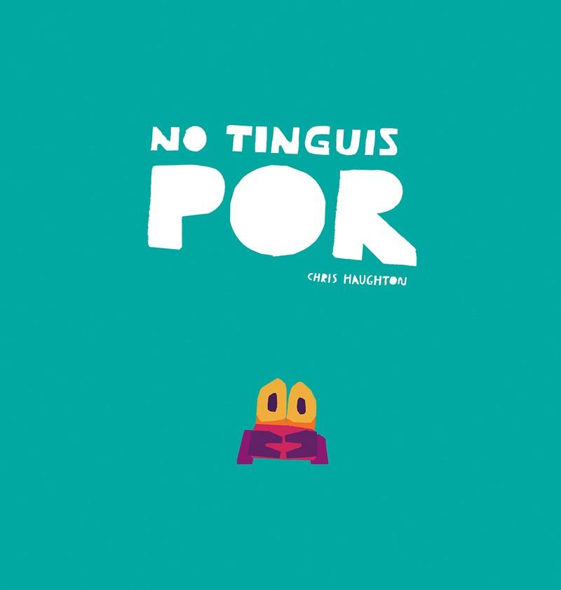 NO TINGUIS POR | 9788417673208 | CHRIS HAUGHTON