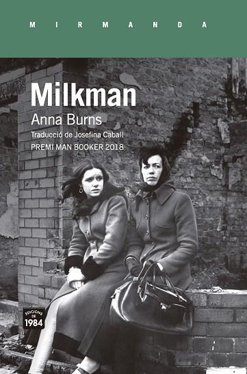 MILKMAN | 9788416987559 | ANNA BURNS