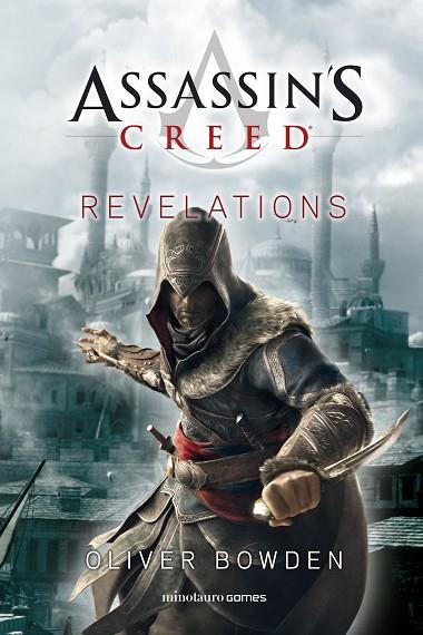 Assassin's Creed Revelations | 9788445008263 | Oliver Bowden