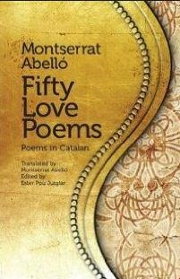 FIFTY LOVE POEMS POEMS IN CATALAN | 9781903427842 | MONTSERRAT ABELLO