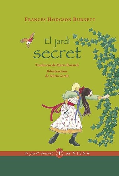 EL JARDI SECRET | 9788483309629 | FRANCES HODGSON BURNETT